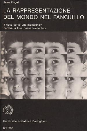 La rappresentazione del mondo nel fanciullo (Vol.: Jean Piaget