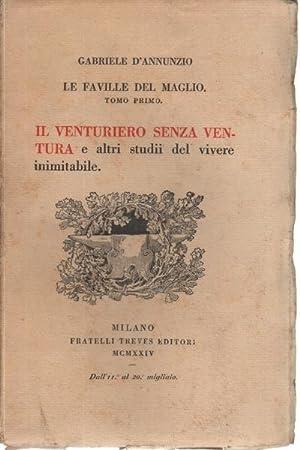 Il venturiero senza ventura e altri studii: Gabriele D'Annunzio
