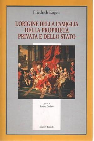 L'origine della famiglia della proprietà privata e: Friedrich Engels