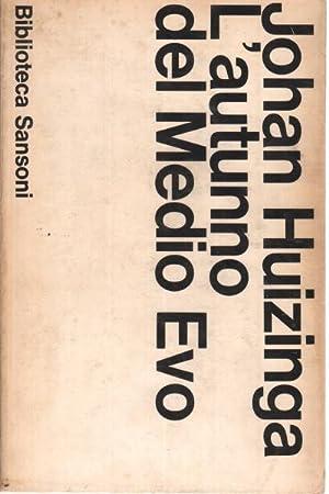 L'autunno del Medio Evo: Johan Huizinga