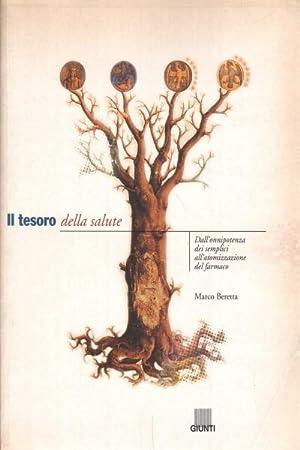 Il tesoro della salute Dall'onnipotenza dei semplici: Marco Beretta