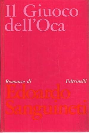 Il Giuoco dell'Oca: Edoardo Sanguineti