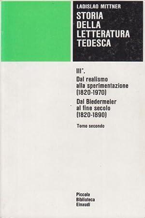 Storia della letteratura tedesca III (tomo secondo): Ladislao Mittner