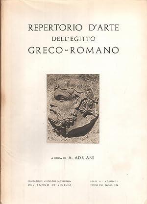 Repertorio d'arte dell'Egitto Greco-Romano (Serie A -: Achille Adriani