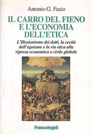 Il carro del fieno e l'economia dell'etica: Antonio G. Fazio
