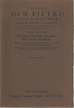 I discorsi di M. Pietro Andrea Matthioli: Pietro Andrea Mattioli
