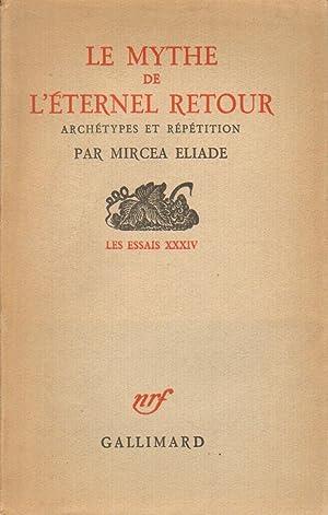 Le mythe de l'Ã ternel retour ArchÃ: Mircea Eliade