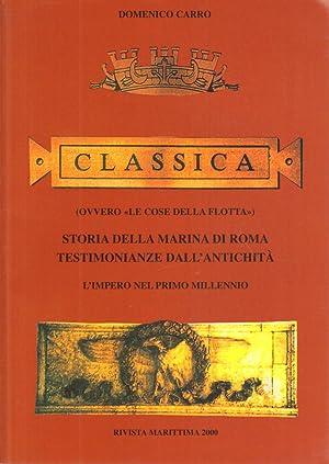 Classica (ovvero «Le cose della flotta»). Storia: Domenico Carro