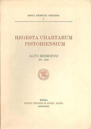Regesta Chartarum Pistoriensium Alto Medioevo 493-1000: s.a.