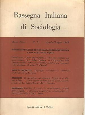 Rassegna Italiana di Sociologia. Anno nono. Numero: Pier Paolo Giglioli