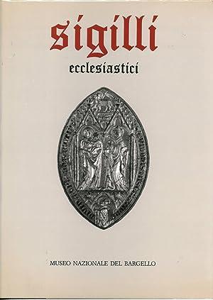 Sigilli Ecclesiastici Volume primo Nel Museo Nazionale: Andrea Muzzi, Bruna