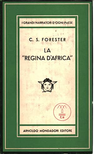 La regina d'Africa: Cecil S.Forester
