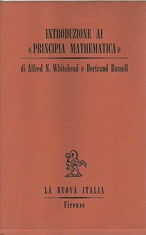 Introduzione ai Principia Mathematica: Alfred N.Whitehead, Bertrand