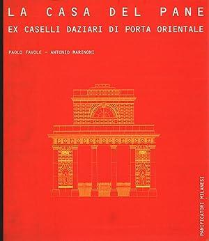 La casa del pane Ex Castelli Daziari: Paolo Favole, Antonio