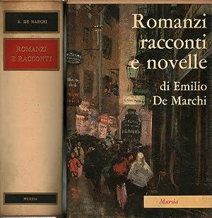 Romanzi racconti e novelle - Milanin Milanon: Emilio De Marchi