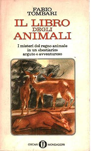 Il libro degli animali I misteri del: Fabio Tombari