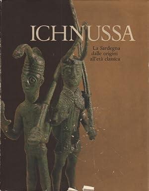 Ichnussa La Sardegna dalle origini all'età classica: AA.VV.