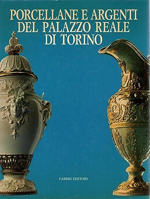 Porcellane e argenti del Palazzo Reale di: AA.VV