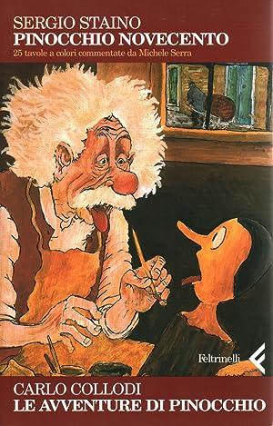 Pinocchio novecento. Le avventure di Pinocchio: Sergio Staino, Carlo