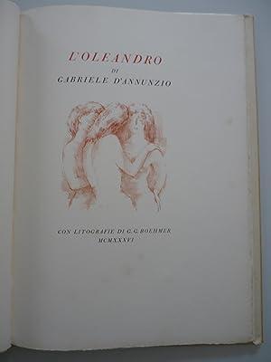 L'Oleandro. Con litografie originali di Giuseppe G.: Gabriele D'Annunzio /