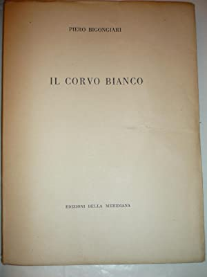 Il corvo bianco: Bigongiari,Piero