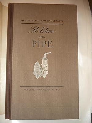 Il libro delle pipe: Buzzati,Dino - Ramazotti,