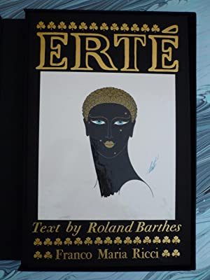 Erté.(Romain de Tirtoff).Text by Roland Barthes with an extract from Erté's memoirs.Translation b...