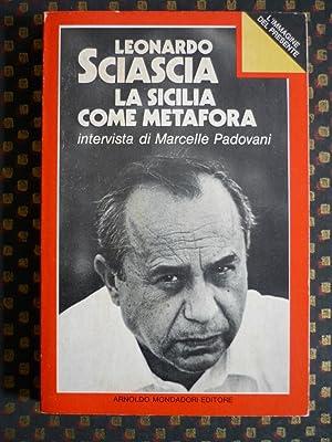 Libro La Sicilia come metafora - L. Sciascia - Mondadori ...