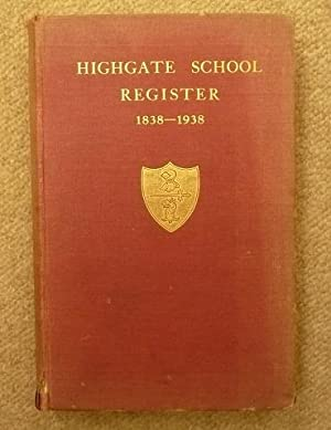 Highgate School Register, 1838-1938