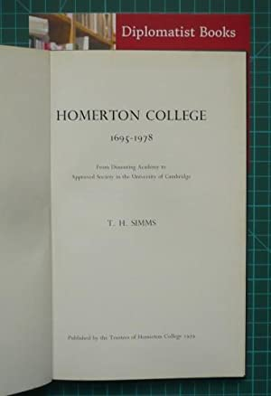Homerton College 1695-1978: From Dissenting Academy to Approved Society in the University of Camb...
