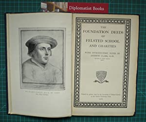 The Foundation Deeds of Felsted School and Charities