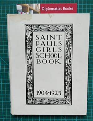 Saint Paul's Girls' School Book, 1904-1925