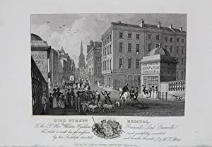 An Original Antique Engraving Illustrating High Street, Bristol, To the Right Hon William Wyndham...