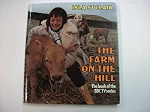 THE FARM ON THE HILL: Isla ST CLAIR and David TURNBULL