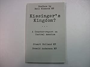 Kissinger's Kingdom? - a Counter-Report on Central America