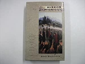 THE MIRROR AT MIDNIGHT: a Journey to the Heart of South Africa