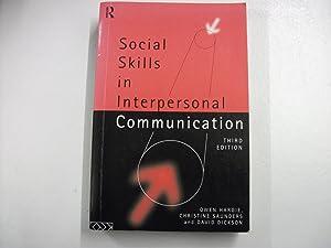 Social Skills in Interpersonal Communication: Hargie, Owen; Saunders,