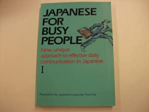 Japanese for Busy People [ I ].: Association for Japanese-Language