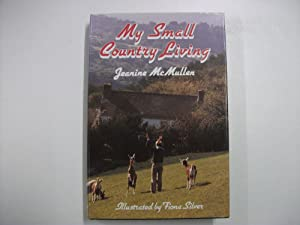 My Small Country Living {Signed By Author}