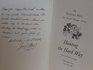Hunting the Hard Way (SIGNED LIMITED LEATHERBOUND EDITION): Hill, Howard