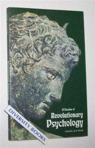 A TREATISE OF REVOLUTIONARY PSYCHOLOGY