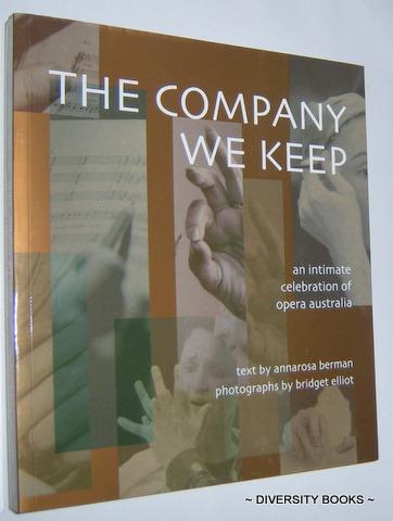 THE COMPANY WE KEEP : An Intimate