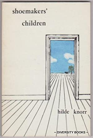 SHOEMAKERS' CHILDREN (Signed Copy)