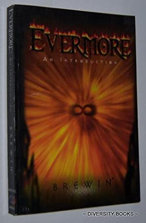 EVERMORE : An Introduction