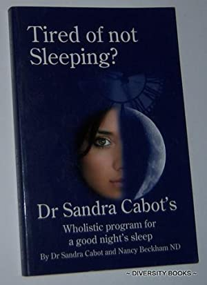 TIRED OF NOT SLEEPING?: A Complete and Practical Guide to Overcoming Insomnia