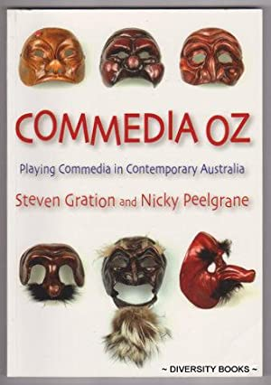 COMMEDIA OZ : Playing Commedia in Contemporary Australia. Includes 'STARDUST