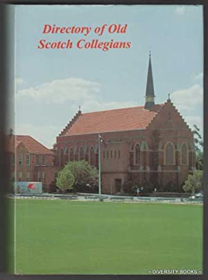 DIRECTORY OF OLD SCOTCH COLLEGIANS