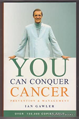 YOU CAN CONQUER CANCER : Prevention And Management
