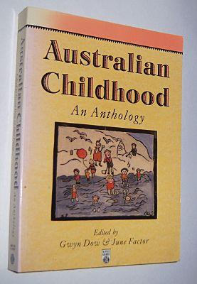 AUSTRALIAN CHILDHOOD: An Anthology