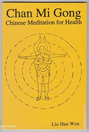 CHAN MI GONG: Chinese Meditation for Health